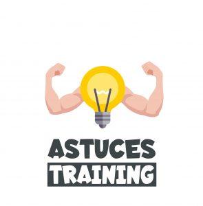 astuces training